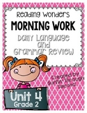 Reading Wonders Grade 2 - Unit 4 - Morning Work - Language