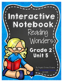 Reading Wonders Grade 2 Unit 5 Interactive Notebook