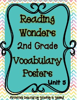 Reading Wonders Grade 2 Vocabulary Posters Unit 5