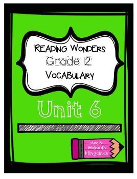 Reading Wonders-Grade 2- Vocabulary-Unit 6