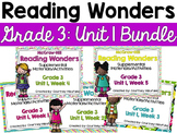 Reading Wonders Grade 3 {Unit 1 Bundle}