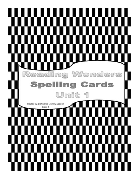 Reading Wonders Grade 3 - Unit 1 Spelling Cards