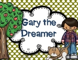 Reading Wonders Grade 3 Unit 1 Story 3 Gary the Dreamer