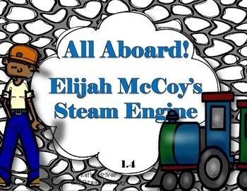 Reading Wonders Grade 3 Unit 1 Story 4 All Aboard! Elijah McCoy's Steam Engine