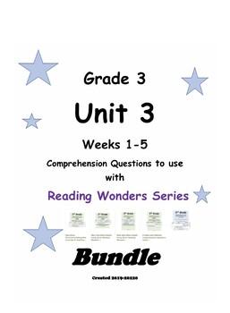 Reading Wonders Grade 3 Unit 3  Comprehension Questions Bundle