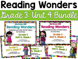 Reading Wonders Grade 3 {Unit 4 Bundle}