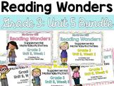 Reading Wonders Grade 3 {Unit 5 Bundle}