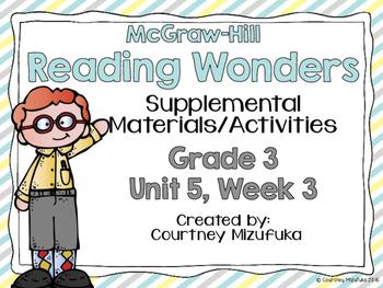 Reading Wonders Grade 3 {Unit 5, Week 3}