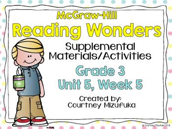 Reading Wonders Grade 3 {Unit 5, Week 5}