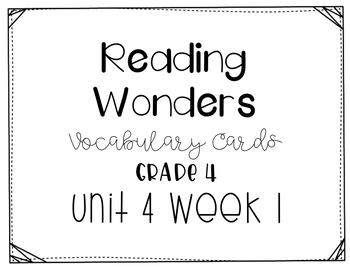 Reading Wonders Grade 4 Vocabulary Words Cards Unit 4 Week 1