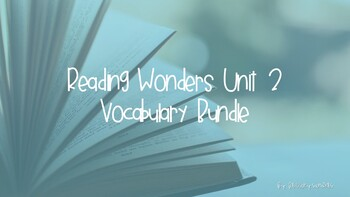 Reading Wonders Grade 5 - Unit 2 Vocabulary