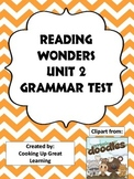 Reading Wonders Grammar Test Unit 2