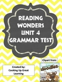 Reading Wonders Grammar Test Unit 4
