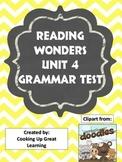 Reading Wonders Grammar Test Unit 4
