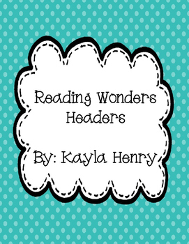 Reading Wonders Headers Freebie