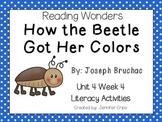 Reading Wonders~ How the Beetle Got Her Colors (Unit 4, Week 4)