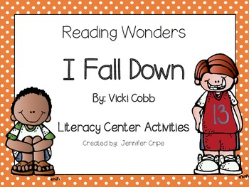 Reading Wonders ~ I Fall Down story activities  (Unit 3, Week 1)