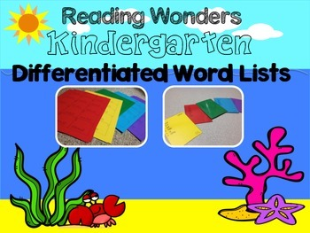 Reading Wonders Kindergarten Differentiated Word Lists