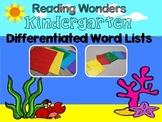 Reading Wonders Kindergarten Differentiated Word Lists