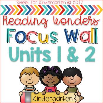 Reading Wonders Kindergarten Focus Wall (Units 1 & 2)