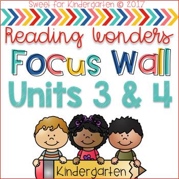 Reading Wonders Kindergarten Focus Wall (Units 3 & 4)