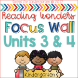 Kindergarten Focus Wall- Units 3 and 4 (aligned with Reading Wonders)