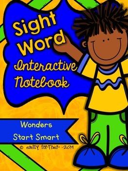 Wonders Kindergarten Sight Word Interactive Notebook START SMART