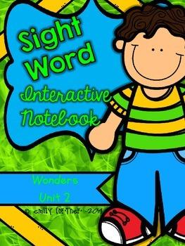 Wonders Kindergarten Sight Word Interactive Notebook UNIT 2
