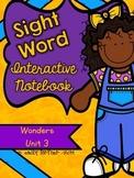 Wonders Kindergarten Sight Word Interactive Notebook UNIT 3