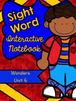 Wonders Kindergarten Sight Word Interactive Notebook UNIT 6