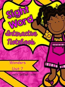 Wonders Kindergarten Sight Word Interactive Notebook UNIT 7