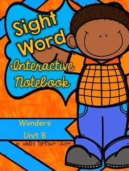 Wonders Kindergarten Sight Word Interactive Notebook UNIT 8