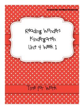 Reading Wonders Kindergarten Unit 4 Week 1