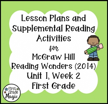 First Grade Reading Wonders Lesson Plans and Extra Activities Unit 1 Week 2