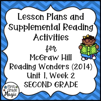 Reading Wonders Lesson Plans and Extra Activities Unit 1 Week 2 (2nd Grade)