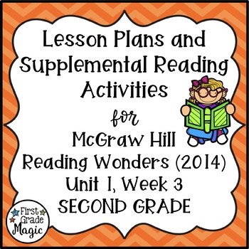 Reading Wonders Lesson Plans and Extra Activities Unit 1 Week 3 (2nd Grade)
