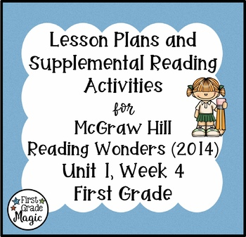 First Grade Reading Wonders Lesson Plans and Extra Activities Unit 1 Week 4