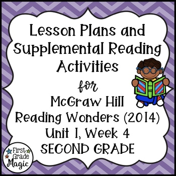Reading Wonders Lesson Plans and Extra Activities Unit 1 Week 4 (2nd Grade)