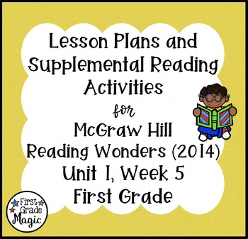 First Grade Reading Wonders Lesson Plans and Extra Activit