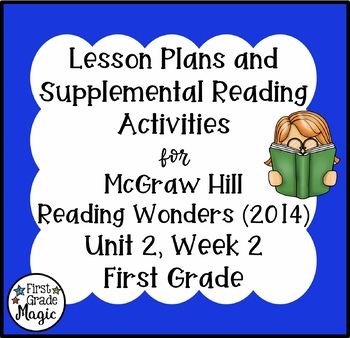 First Grade Reading Wonders Lesson Plans and Extra Activities Unit 2 Week 2