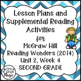Second Grade Reading Wonders Lesson Plans and Extra Activities Unit 2 Week 4