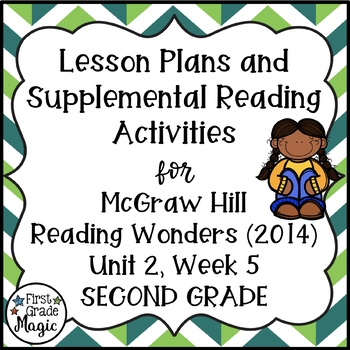 Second Grade Reading Wonders Lesson Plans and Extra Activities Unit 2 Week 5