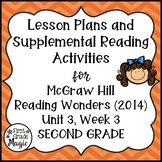 Second Grade Reading Wonders Lesson Plans and Extra Activities Unit 3 Week 3
