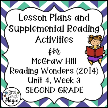 Second Grade Reading Wonders Lesson Plans and Extra Activities Unit 4 Week 3