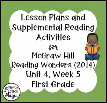 First Grade Reading Wonders Lesson Plans and Extra Activities Unit 4 Week 5