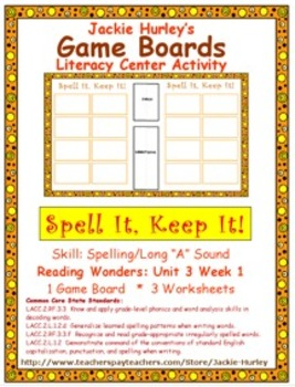 Reading Wonders Literacy Center Spell It! Keep It! Unit 3 Week 1