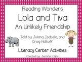 Reading Wonders ~ Lola and Tiva: An Unlikely Friendship (Unit 1, Week 4)