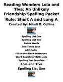 Reading Wonders Lola and Tiva: An Unlikely Friendship Spelling Packet