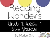 Reading Wonders (McGraw Hill) Unit 1:Week 1 5th Grade