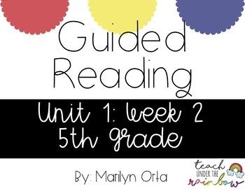 Reading Wonders (McGraw Hill) Unit 1:Week 2 5th Grade